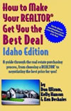 How to Make Your REALTOR® Get You the Best Deal - Idaho Edition